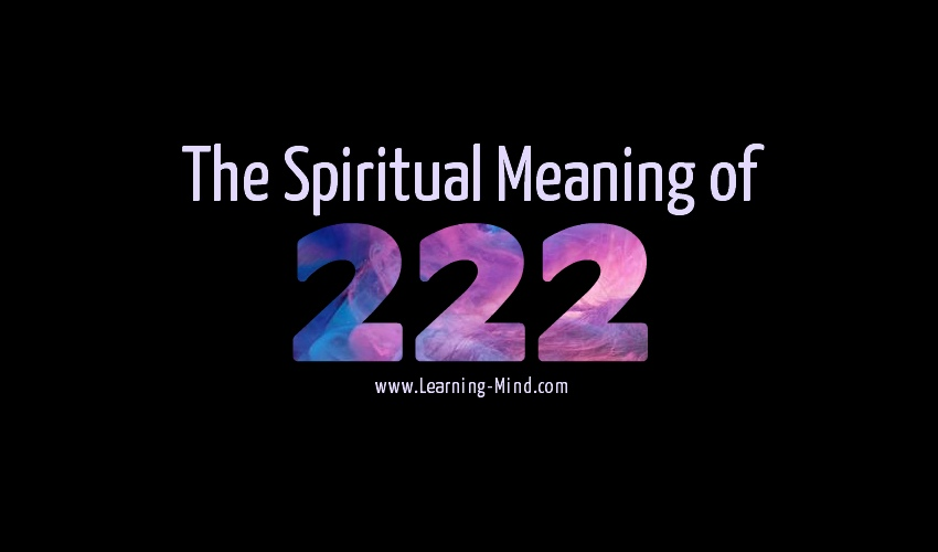 What Is the Spiritual Meaning of 222 and What to Do If You See It Everywhere?