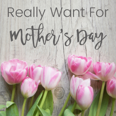 It's almost Mother's Day! Do you know what you're getting your mom? I have listed many ideas below, but the most important thing on Mother's Day is that you remember mom and do something for her. Even if it's just a simple card. We just want to know that someone remembers and appreciates us.