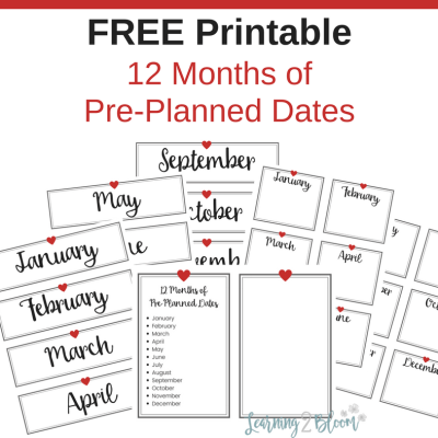 12 months of pre-planned dates printable. A full year of date ideas and printable forms to make it easier for you to put together. #Learning2Bloom #singleparents #singlemoms #soloparents #preplanneddates #yearofdates #12monthofdates #dateideas #relationships #datinghints