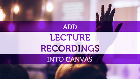 Add lecture recordings into Canvas