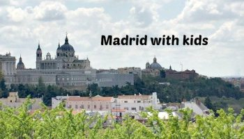 Best areas to stay in Madrid for families travelling with children