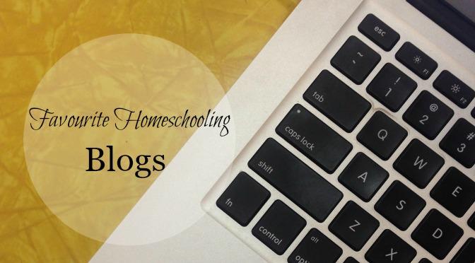 Top 5 Favourite Homeschooling Blogs