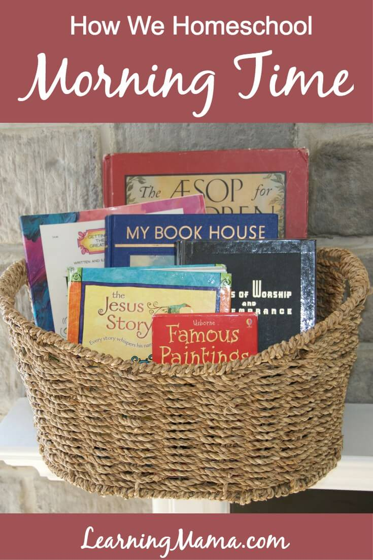 A big part of how we homeschool is our Morning Time! Check out how we do it, and what we use!