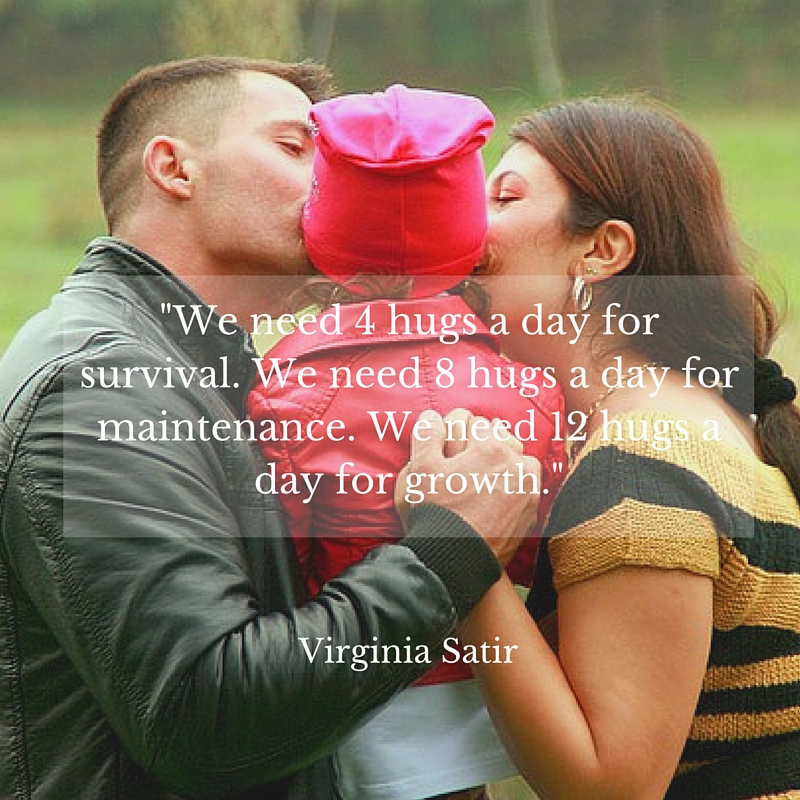 Be sure to get in your 8-12 servings of hugs a day!