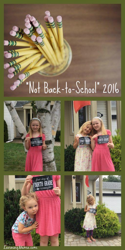 Not Back-to-School 2016 - www.LearningMama.com