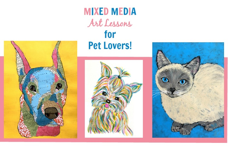 Mixed Media Art Lessons for Pet Lovers