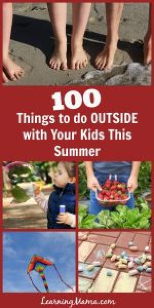 100 Things to do Outside with Your Kids This Summer - mostly cheap or free ideas for outside summertime fun!