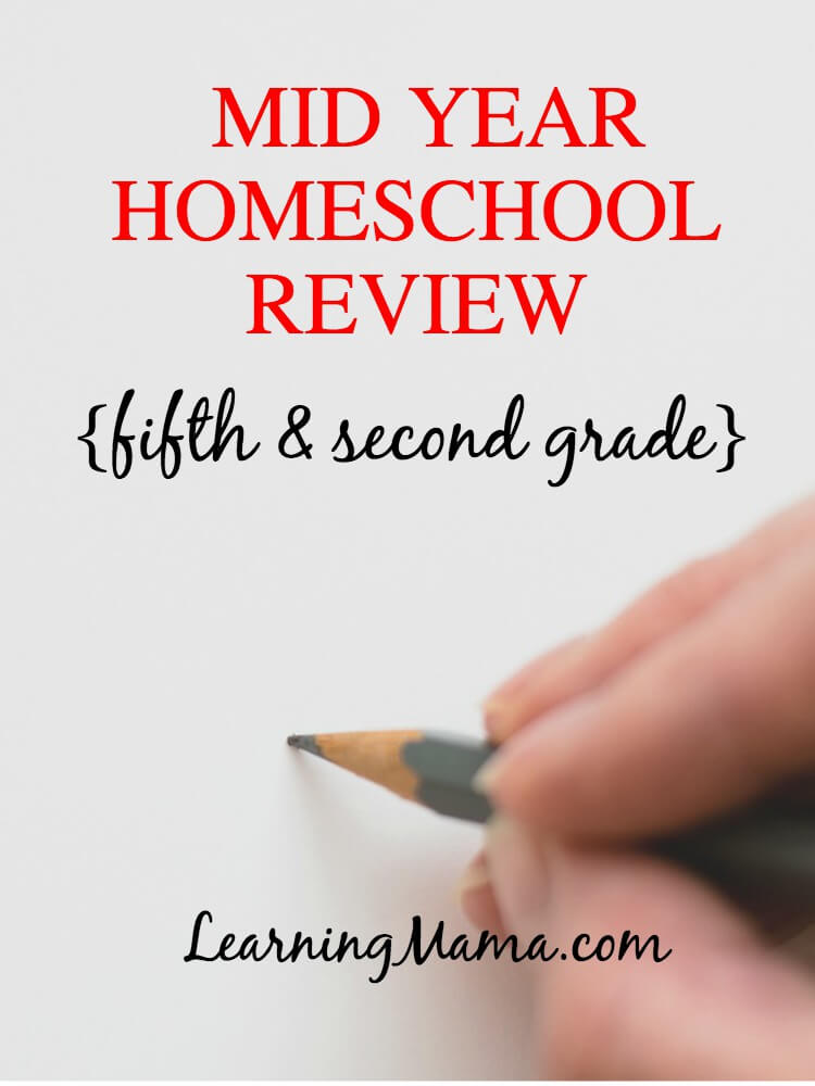 Mid-Year Homeschool Review - a little look at what's working and what's not in our homeschool.