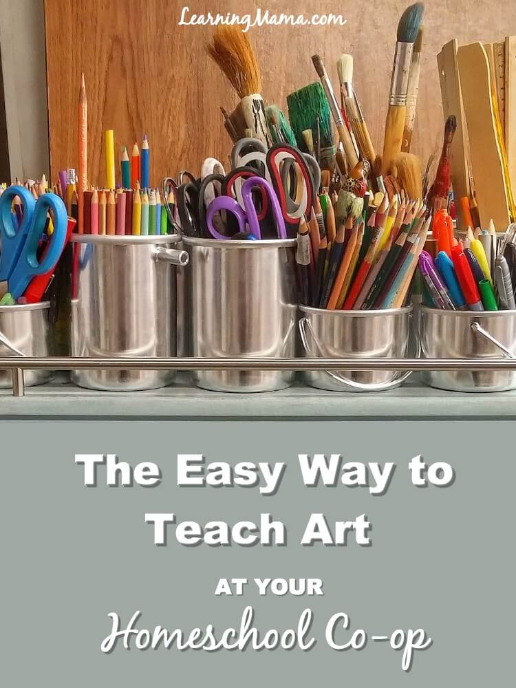 The Easy Way to Teach Art at Your Homeschool Co-op
