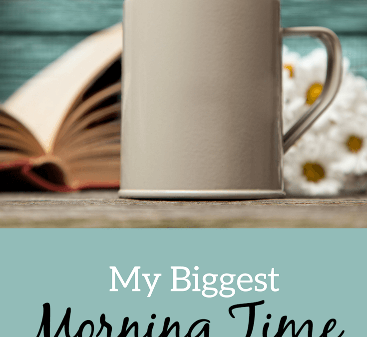 My Biggest Morning Time Mistake