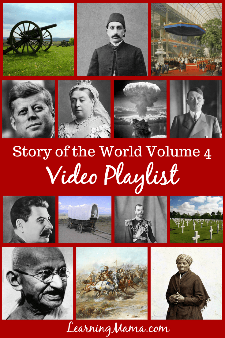 A Complete Playlist for Story of the World Volume 4 - supplement your homeschool modern history lessons!