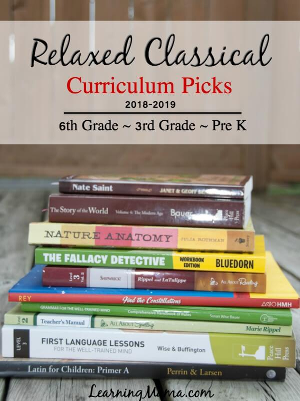 Our Relaxed Classical Homeschool Curriculum Picks for 6th grade, 3rd grade & Pre K!