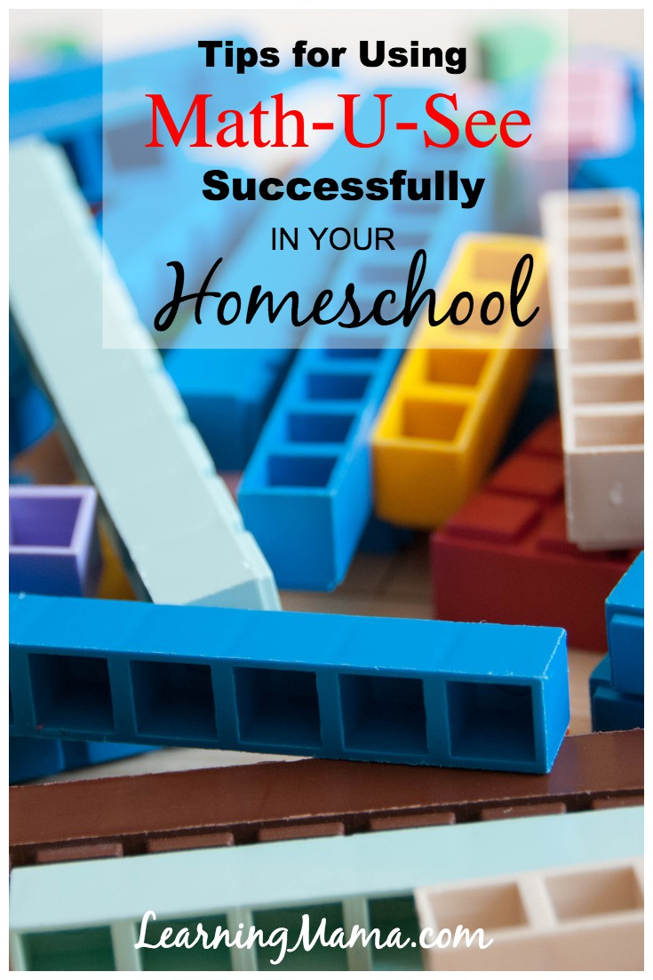 Tips for Using Math-U-See Successfully in Your Homeschool - We've been using Math-U-See from the beginning. These tips will help take the stress out of math!