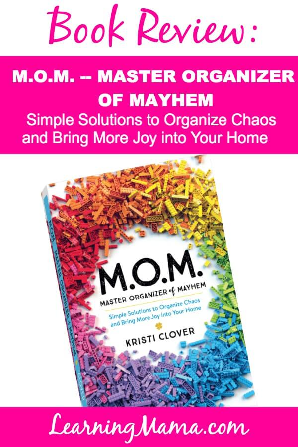 Book Review: M.O.M. Master Organizer of Mayhem by Kristi Clover
