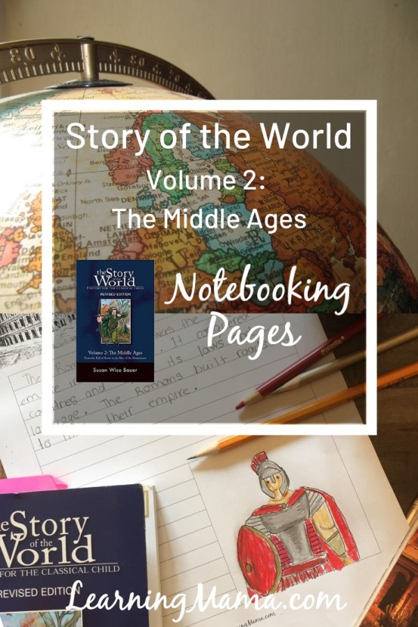 Story of the World Volume 2 Notebooking Pages