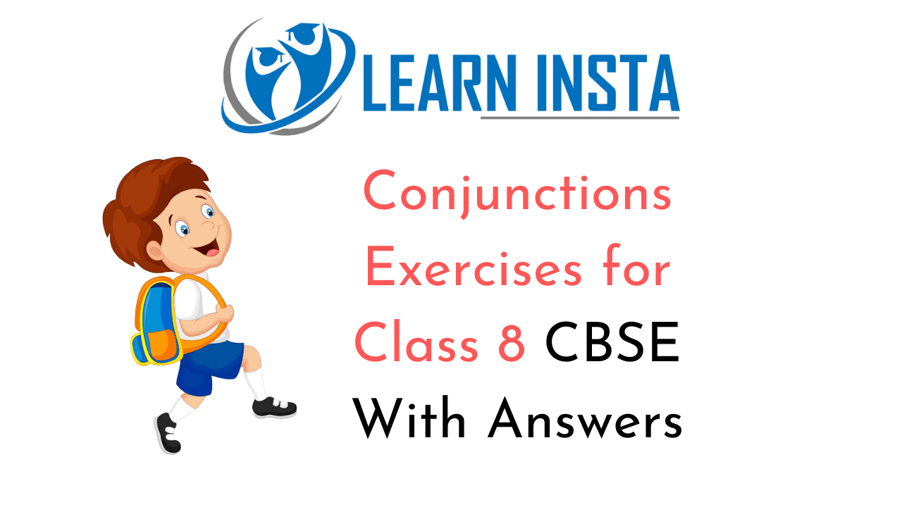 Conjunctions Exercises for Class 8