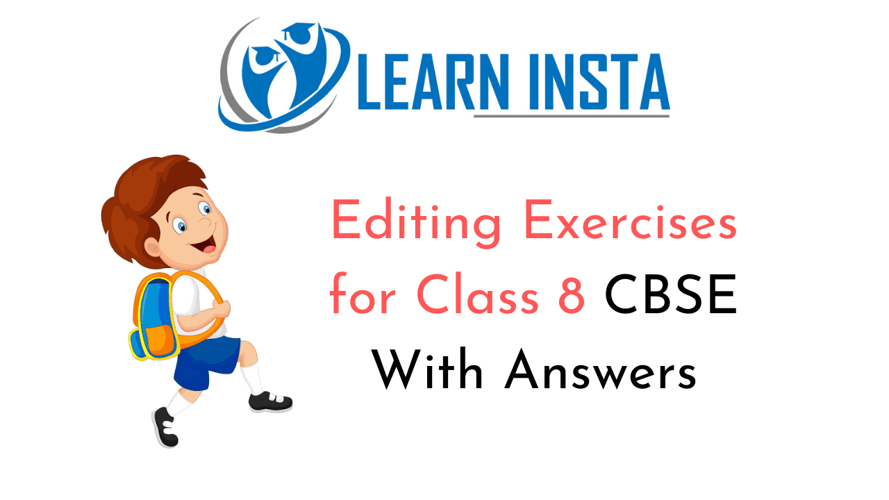 Editing Exercises for Class 8