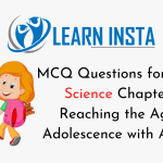 MCQ Questions for Class 8 Science Chapter 10 Reaching the Age of Adolescence with Answers