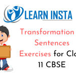Transformation of Sentences Exercises for Class 11 CBSE