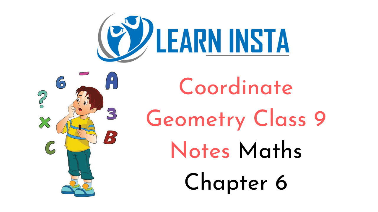 Coordinate Geometry Class 9 Notes