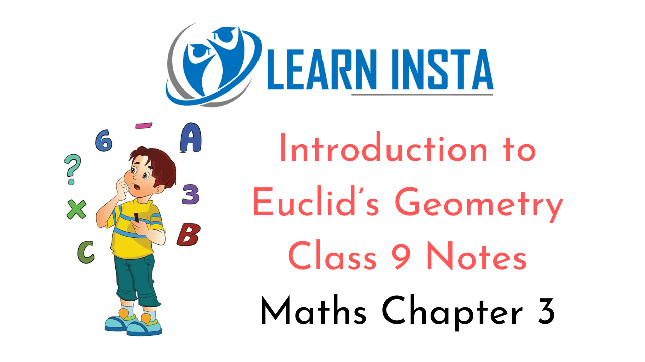Introduction to Euclid's Geometry Class 9 Notes
