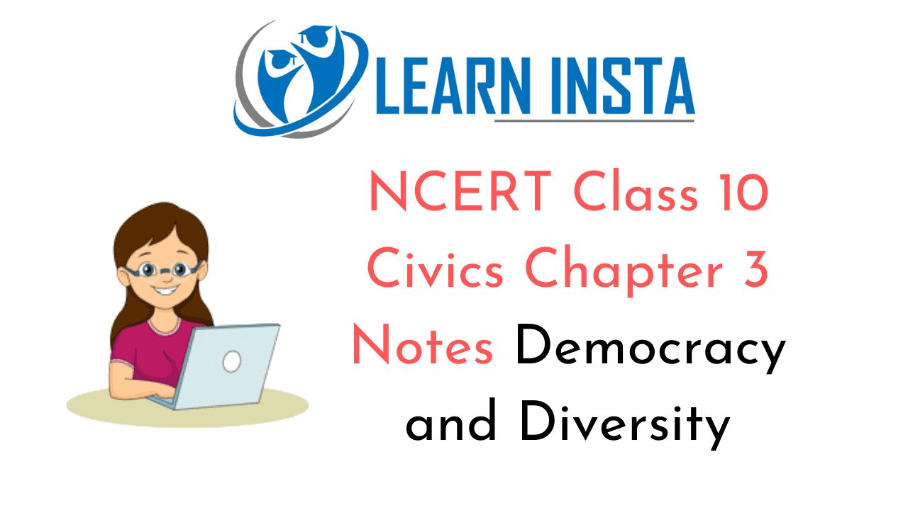 NCERT Class 10 Civics Chapter 3 Notes