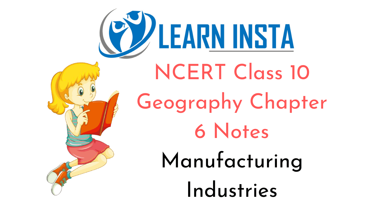 NCERT Class 10 Geography Chapter 6 Notes
