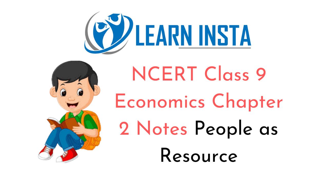 NCERT Class 9 Economics Chapter 2 Notes