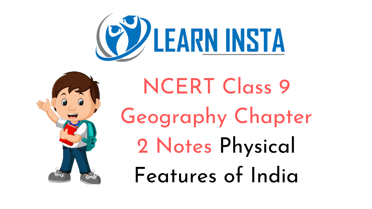 NCERT Class 9 Geography Chapter 2 Notes
