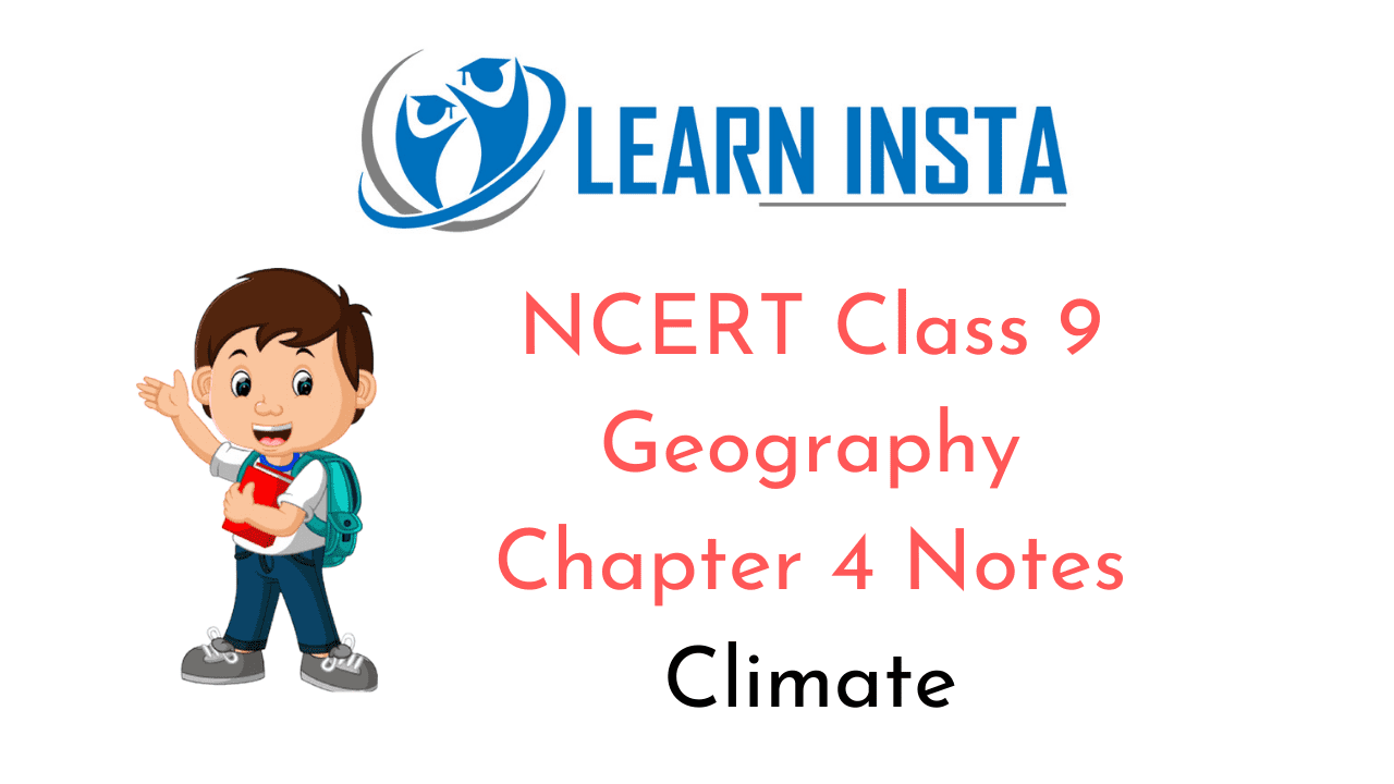 NCERT Class 9 Geography Chapter 4 Notes