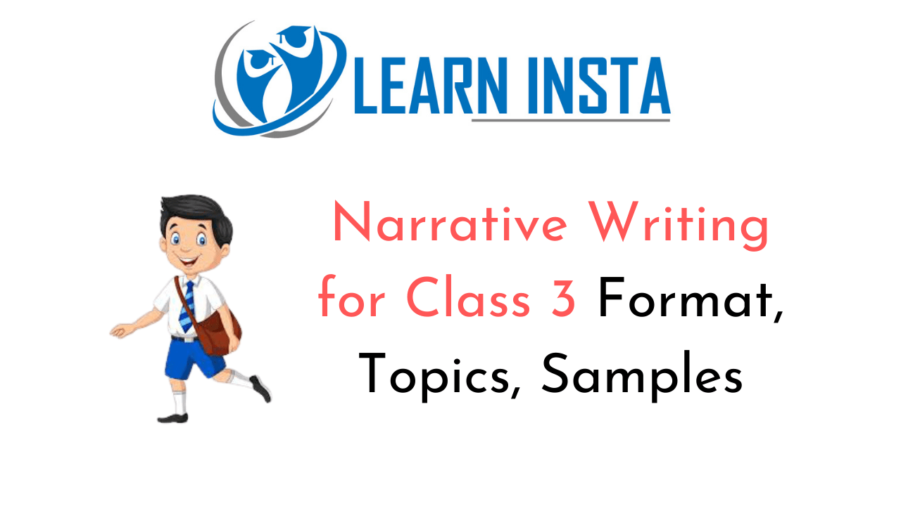 Narrative Writing for Class 3 Format, Examples, Samples, Topics