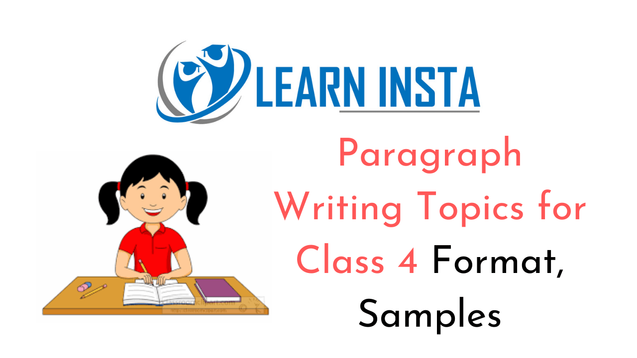 Paragraph Writing Topics for Class 4 CBSE Format, Samples, Examples