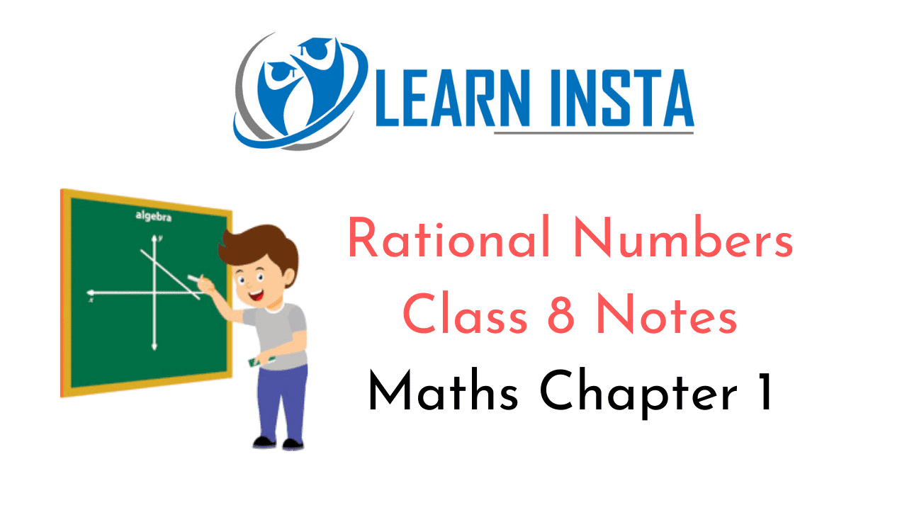 Rational Numbers Class 8 Notes