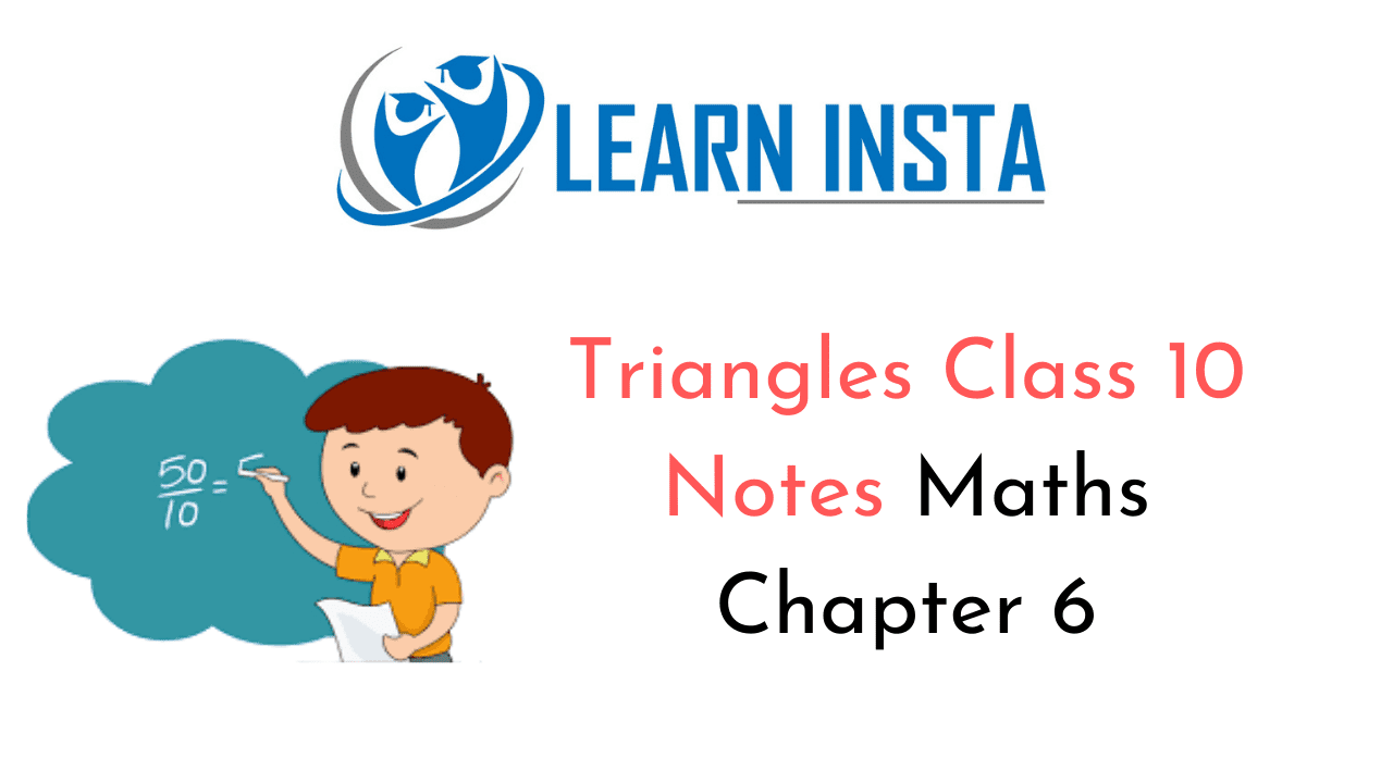 Triangles Class 10 Notes