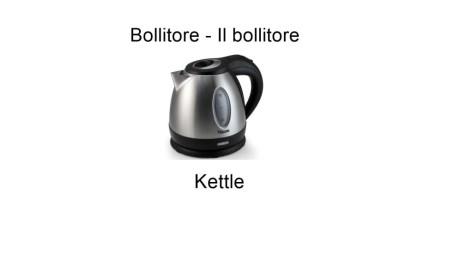 Bollitore - Il bollitore - Kettle