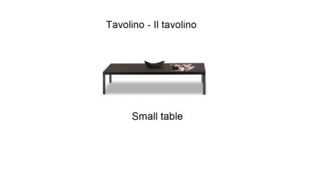 Tavolino - Il tavolino - Small table