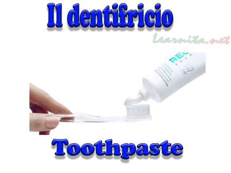 Il dentifricio - Toothpaste