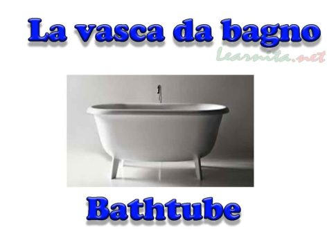 La vasca da bagno - Bathtube