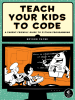 Teach your kids to code cover image