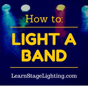 Band Lighting Basics Explained