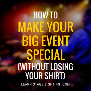 How to Make Your Big Event Special