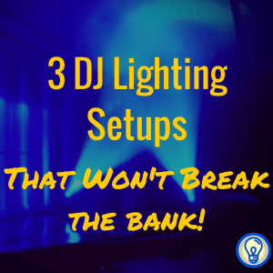 DJ Lighting Example Setups