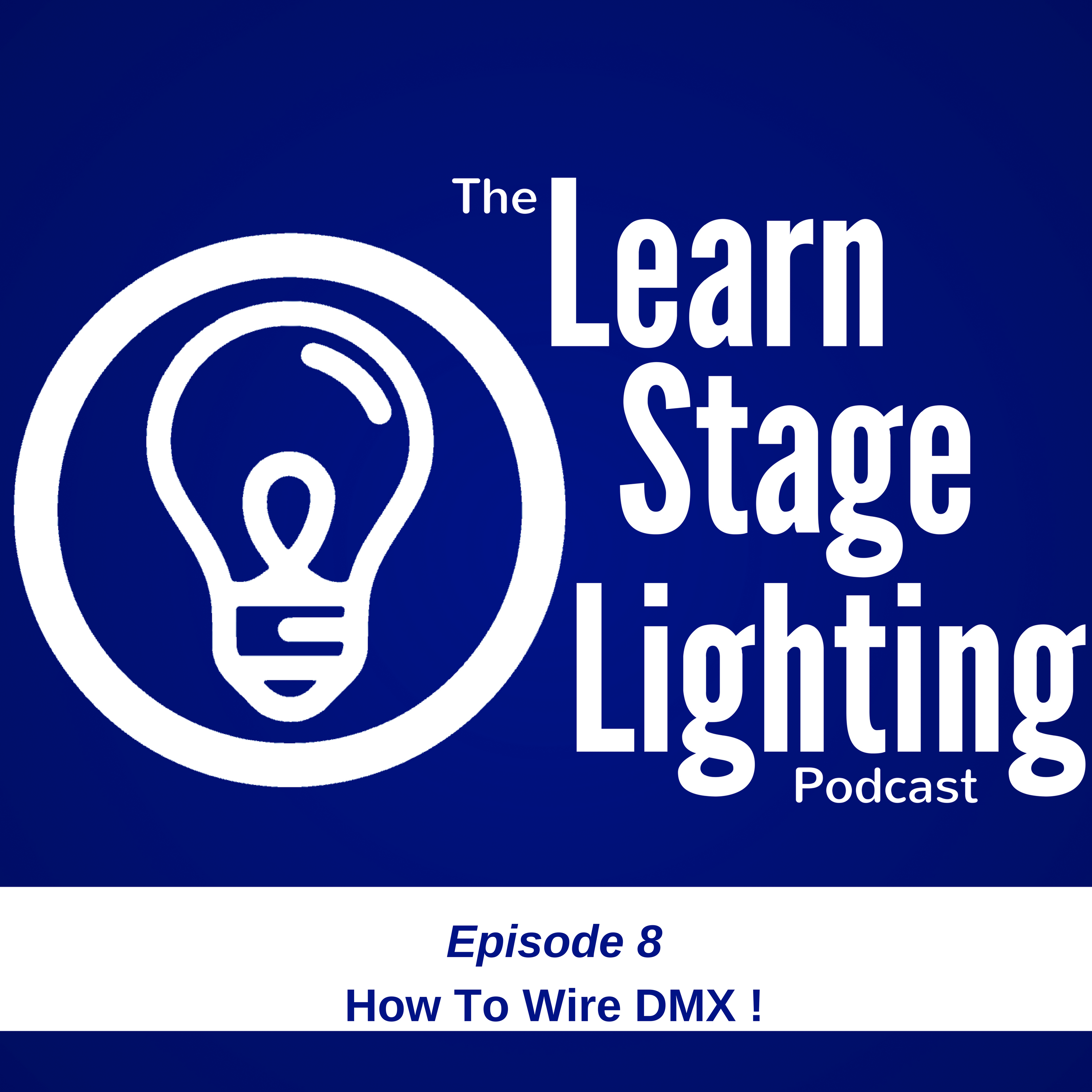 Episode 8 – How Do I Wire DMX? – Learn Stage Lighting .com on