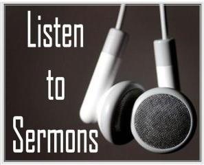 Listen to Sermons On Line!