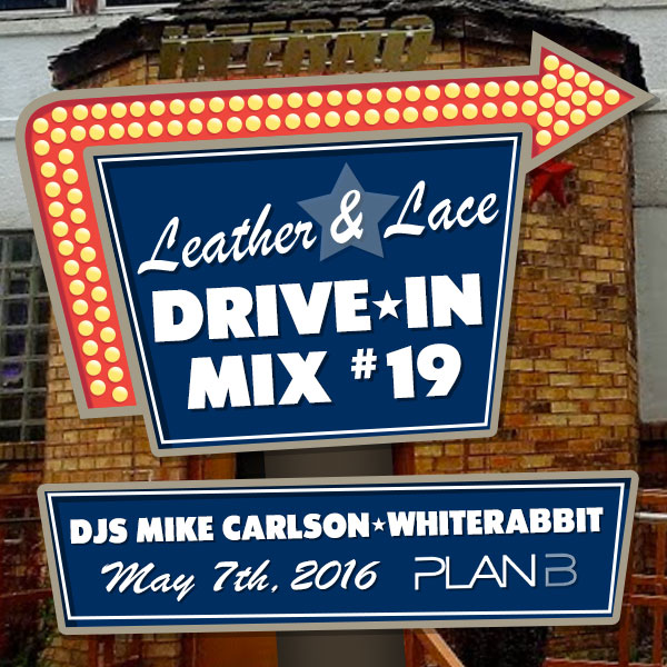 Leather + Lace: Drive-In Mix #19