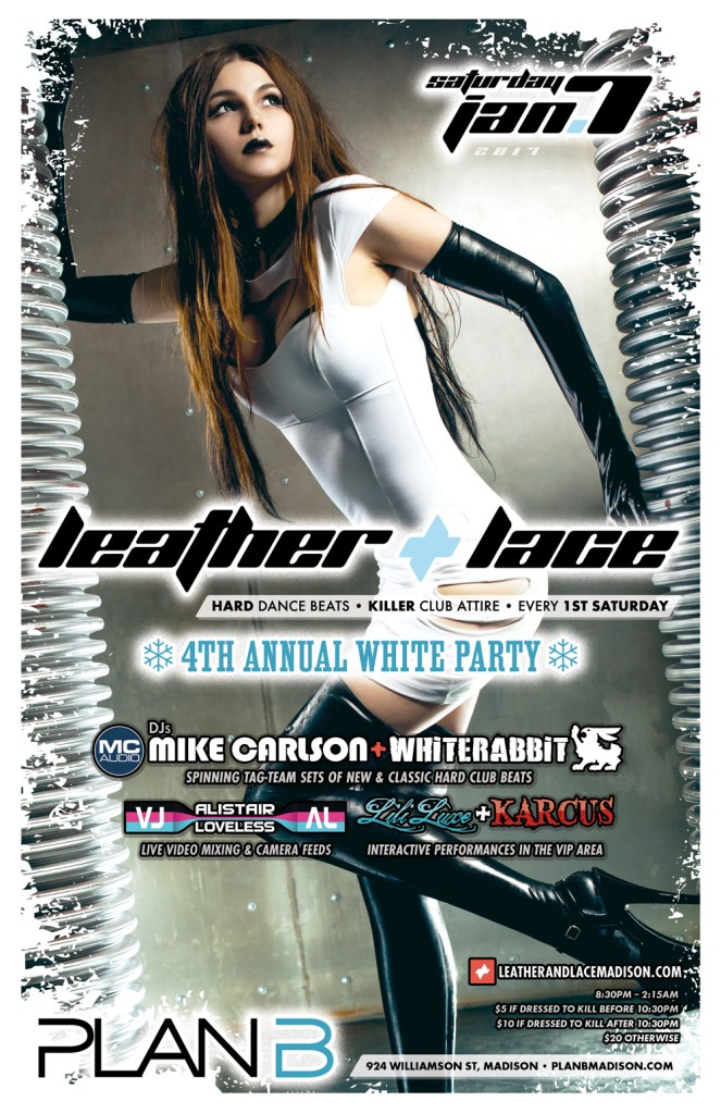Leather + Lace, 4th Annual White Party: January 1st, 2017