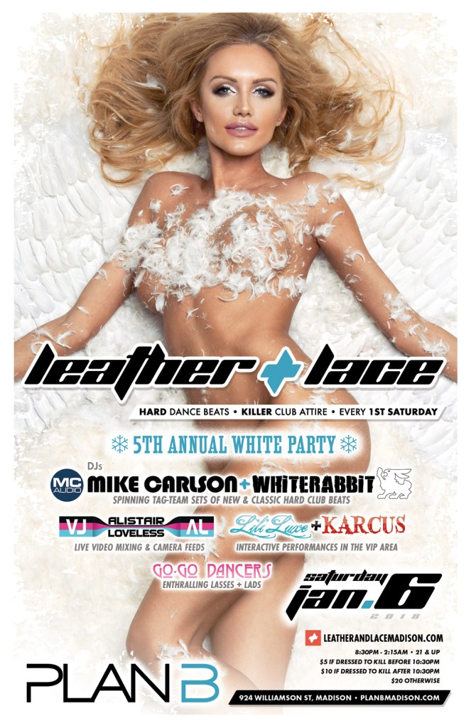 Leather + Lace: 5th-Annual White Party – January 6th, 2018