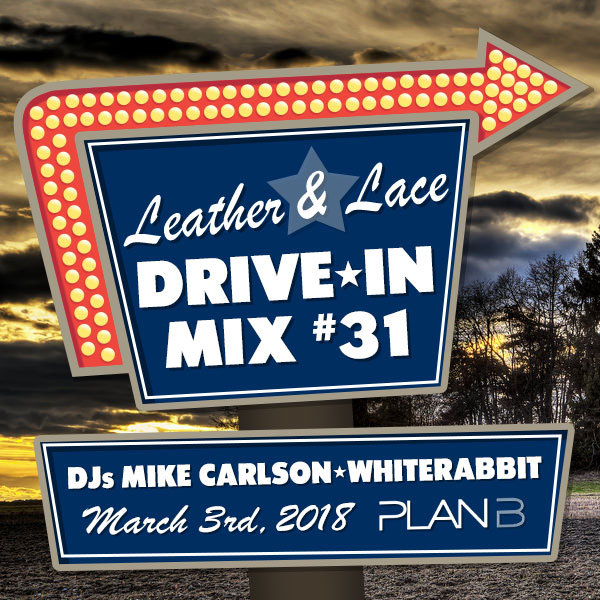 Leather + Lace Drive-In Mix #31