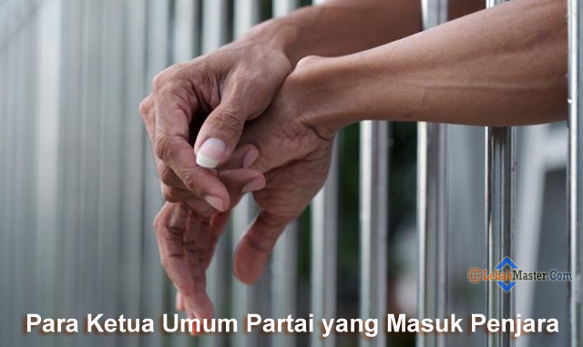 Ketua Umum Partai Yang Masuk Penjara