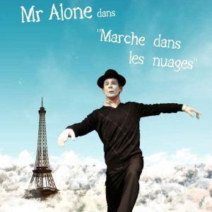 Spectacle de Mime pour Tout Public Mr Alone dans Marche dans les nuages artiste mime Philippe Pillavoine